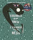 Stranger in the snow = L'étranger dans la neige |