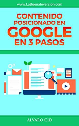 Contenido Posicionado en Google en 3 Pasos por Álvaro Cid