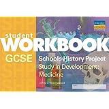 GCSE SHP Study in Development: Medicine Student Workbook