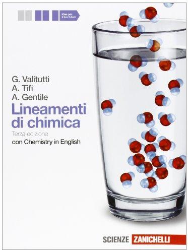 Lineamenti di chimica. Con chemistry in english. Per le Scuole superiori. Con espansione online