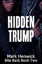 Hidden Trump: An Amber Farrell Novel (Bite Back Book 2) (English Edition)