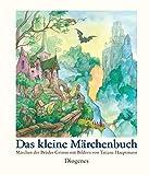 Das kleine M�rchenbuch: M�rchen der Br�der Grimm mit Bildern von Tatjana Hauptmann (Kinderb�cher)