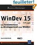 WinDev 15 - Les fondamentaux du d�vel...