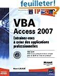 VBA Access 2007 : Entra�nez-vous � cr...