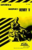 """Notes on Shakespeare's """"King Henry V"""" (Cliffs notes)"""