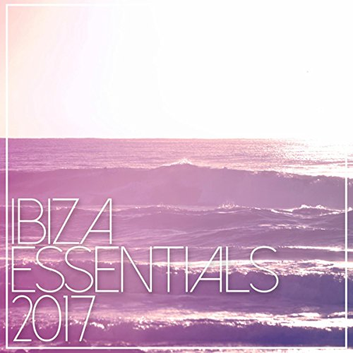 Ibiza essentials 2017 ibiza house classics for Ibiza house classics
