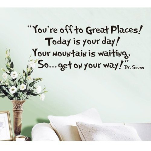 Ogquaton Dr. Seuss Sie Fahren zu großartigen Orten. Wand-Vinyl-Aufkleber-Abziehbilder Zitat Sagen Dekor Kunst Schlafzimmer Design Wandbild langlebig und praktisch (Dr Seuss Handwerk)
