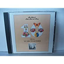 The Best Of Peter, Paul & Mary: Ten Years Together by Peter, Paul & Mary (1992) Audio CD