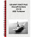 US NAVY FACT FILE Aircraft Carriers CV-10 USS Yorktown (English Edition)