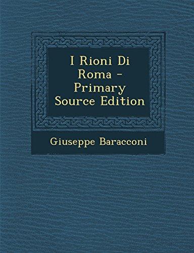 i-rioni-di-roma-primary-source-edition