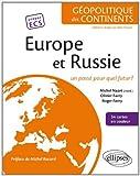 Europe & Russie Un Passé pour Quel Futur