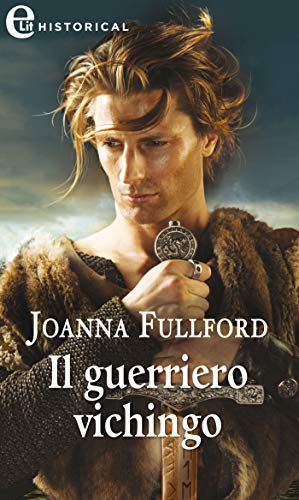Il guerriero vichingo (eLit) (Victorious Vikings Vol. 2) di [Fulford, Joanna]