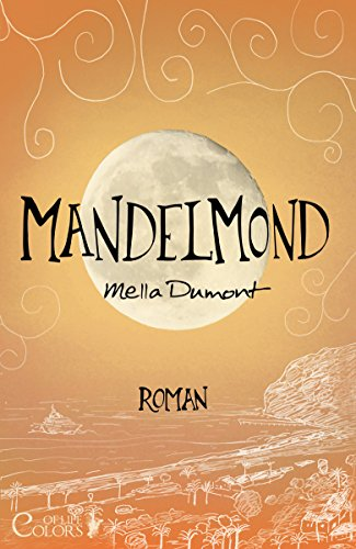 Mandelmond (Colors of Life 4) von [Dumont, Mella]