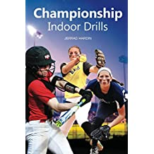 Championship Indoor Drills (English Edition)
