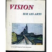 VISION SUR LES ARTS - N°53 - 1967 - In Memoriam: Albertine Sarrazin - Autant en emporte l'autan - le festival international du film celebre à Cannes sa majorité - les bonnes adresses du present par Gaetan Papille...