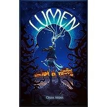 Lumen: (Fantasía urbana juvenil) (Spanish Edition)