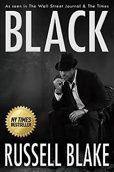 BLACK (Hard-boiled noir detective mystery) (English Edition) par [Blake, Russell]