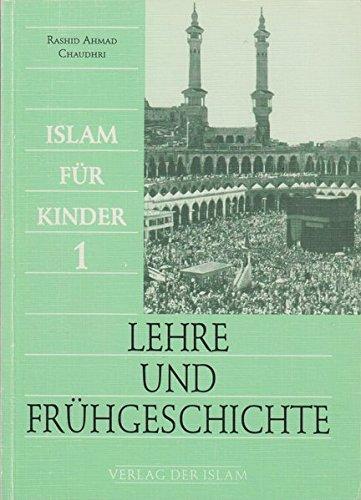 Lehre und Frühgeschichte: Islam für Kinder 1