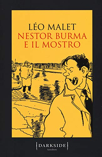 Nestor Burma e il mostro (Darkside) por Léo Malet