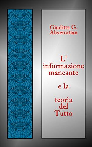linformazione-mancante-e-la-teoria-del-tutto-veritaserum-vol-4-italian-edition