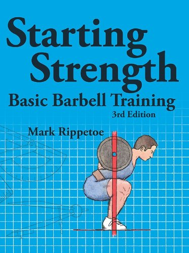Image result for Starting Strength by Mark Rippetoe and Jason Kelly