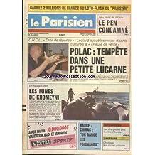 PARISIEN [No 13384] du 24/09/1987 - LE POINT DE DETAIL DE L'HISTOIRE - LE PEN CONDAMNE - POLAC - TEMPETE DANS UNE PETITE LUCARNE - LES MINES DE KHOMEYNI - BARRE ET CHIRAC - ON RANGE LES POIGNARDS - ENTREPRISES - LES CHARGES LES PLUS LOURDES D'EUROPES