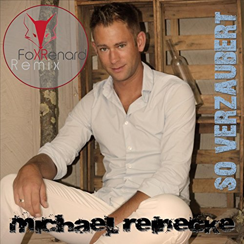 So verzaubert (Fox Renard Remix)