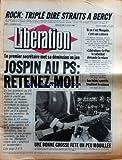 LIBERATION [No 1272] du 23/06/1985 - ROCK - TRIPLE DIRE STRAITS A BERCY - SI CE N'EST MENGELE - C'EST SON CADAVRE - LE PEN - LE SUBSTITUT DEMANDE LA RELAXE - LES BEBES SPORTIFS TROUBLENT LA SCIENCE - JOSPIN AU PS - RETENEZ-MOI