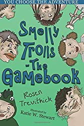 Smelly Trolls - The Gamebook