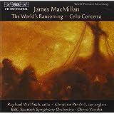 Cellokonzert/the World's Ransoming