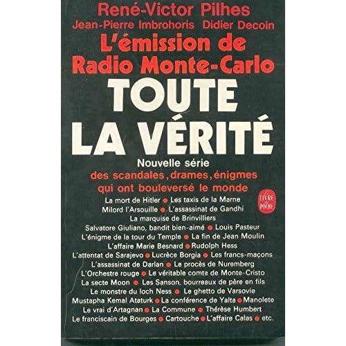 L'émission de radio Monté-Carlo Toute la vérité