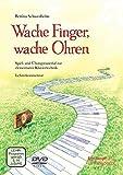 Wache Finger, wache Ohren. Spiel- und Übungsmaterial zur elementaren Klaviertechnik - Lehrerband mit DVD (BV 476 )