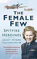 The Female Few: Spitfire Heroines