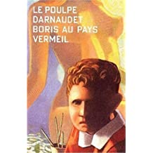 Boris au pays vermeil (Le Poulpe) (French Edition)