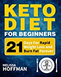 Best Protein To Burn Fats - Keto Diet For Beginners: 21 Days For Rapid Review