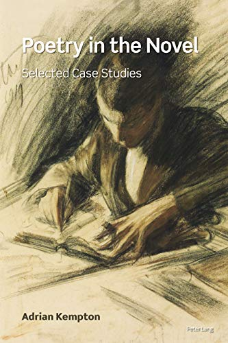 Poetry in the Novel: Selected Case Studies por Adrian Kempton