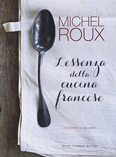 L'essenza della cucina francese