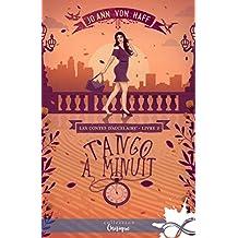 Tango à minuit: Les Contes d'Aucelaire, T2