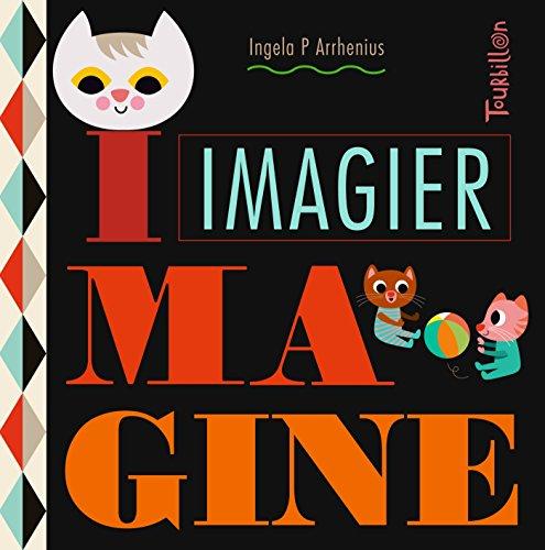 Imagier Imagine (TB.IMAGIERS) por Ingela P Arrhenius