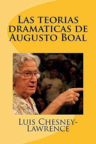 Las teorias dramaticas de Augusto Boal
