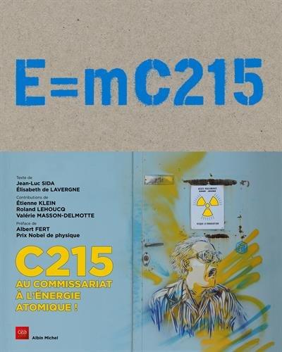 E=MC215: C215 au commissariat à l'énergie atomique !
