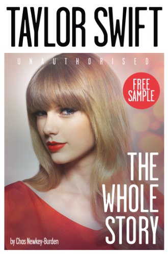 Taylor Swift: The Whole Story FREE SAMPLER por Chas Newkey-Burden