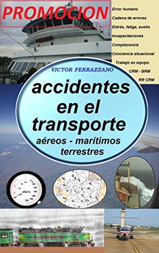 Accidentes en el Transporte (Promoción): caps 1 y 2 por Victor Ferrazzano