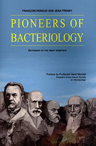 pioneers-of-bacteriology-dictionary-of-the-great-scientists
