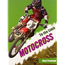Motocross (To the Limit) by Gary Freeman (2012-01-15)