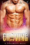 Craving: A SciFi Alien Mail Order Bride Romance (TerraMates Book 8)