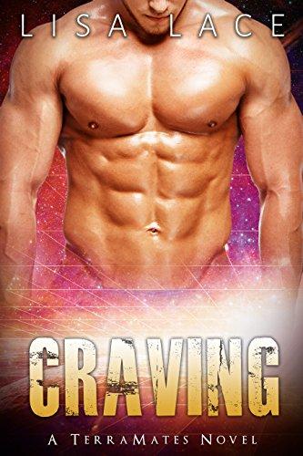 Craving: A SciFi Alien Mail Order Bride Romance (TerraMates Book 8)