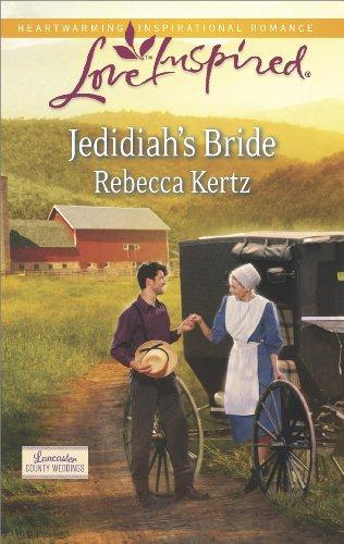 Jedidiah S Bride Lancaster County Weddings Book 2