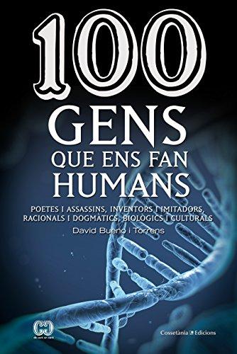 100-gens-que-ens-fan-humans-de-100-en-100