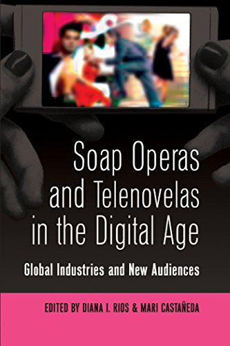 soap-operas-and-telenovelas-in-the-digital-age-global-industries-and-new-audiences